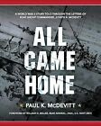 All Came Home: A World War II Story Told Through the Letters of Boat Group Commander, Joseph B. McDevitt by Paul K McDevitt (Paperback / softback, 2015)