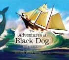 The Adventures of Black Dog: Beached Whale by Tiffany Schmidt (Hardback, 2015)