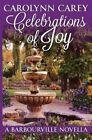 Celebrations of Joy by Carolynn Carey (Paperback / softback, 2015)