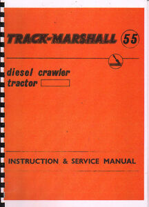 track marshall 55 crawler tractor instruction service manual rh ebay co uk Store Workshop Manual Craftsman Garage Door Opener Manual