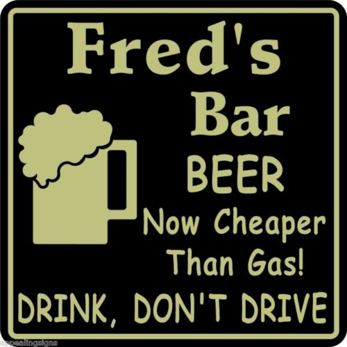 Personalized Beer Cheaper Than Gas Bar Beer Pub Gift Sign #29 Custom USA Made