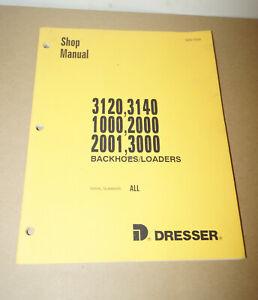 Dresser-3120-3140-1000-2000-2001-3000-Backhoes-Loaders-Shop-Manual-GSS-1339