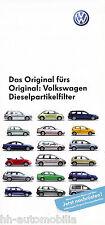 Prospekt VW Dieselpartikelfilter 3 06 Folder brochure 2006 Autoprospekt Auto PKW