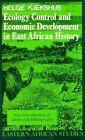 Ecology Control and Economic Development in East African History: The Case of Tanganyika, 1850-1950 by Helge Kjekshus (Paperback, 1995)