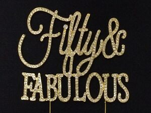 GOLD Rhinestone Fifty FABULOUS 50th Birthday Party 50 Cake Topper
