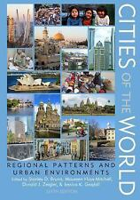 Cities of the World : Regional Patterns and Urban Environments (2016, Hardcover)