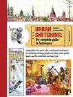 Urban Sketching: The Complete Guide to Techniques by Thomas Thorspecken (Paperback / softback, 2014)
