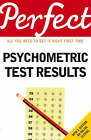 Perfect Psychometric Test Results by Joanna Moutafi, Ian Newcombe (Paperback, 2007)