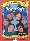 Being Safe: Level 1-2 by Sindy McKay (Paperback / softback, 2003)