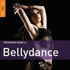 The Rough Guide to Belly Dance: 2nd Edition [Digipak] by Various Artists (CD, Mar-2011, 2 Discs, World Music Network)