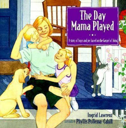 The Day Mama Played by Lawrenz, Ingrid