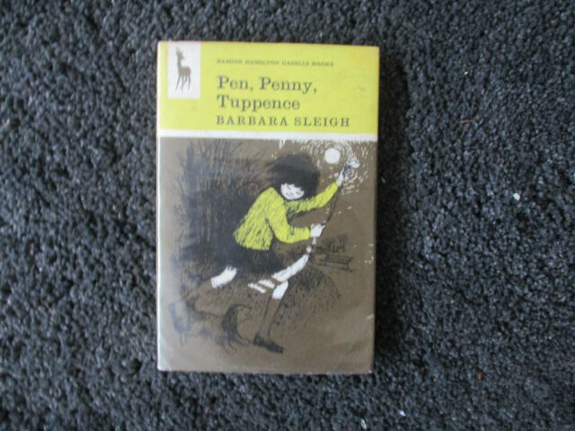 Pen, Penny, Tuppence by Sleigh, Barbara Hardback 1968 First Edition