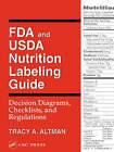 FDA and USDA Nutrition Labeling Guide: Decision Diagrams, Check by Tracy A. Altman (Paperback, 1998)