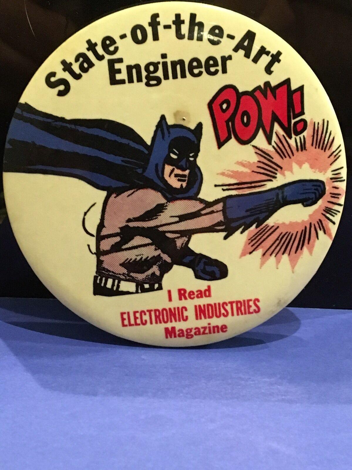 1966 Batman State Of The Art Engineer Large Pin  Badge 3.5  Very Rare