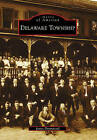 Delaware Township by Associate Professor James Drummond (Paperback / softback, 2010)