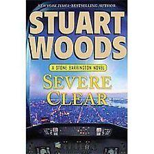 A Stone Barrington Novel: Severe Clear 24 by Stuart Woods (2012, Hardcover)