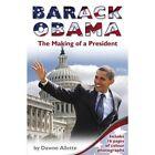 Barack Obama: The Making of a President by Dawne Allette (Paperback, 2016)
