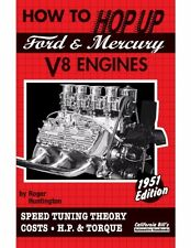 How to Hop Up Ford & Mercury V8 Flathead Engines Book~Tuning~H.P.~1932 Ford~NEW
