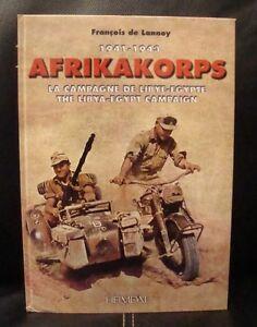 ALBUM-034-AFRIKAKORPS-1941-1943-034-CAMPAGNE-de-LIBYE-EGYPTE-EDITIONS-HEIMDAL