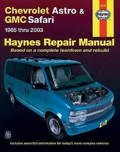 haynes chevrolet astro and gmc safari mini vans automotive repair rh ebay com Used 2003 GMC Safari Specs Used 2003 GMC Safari