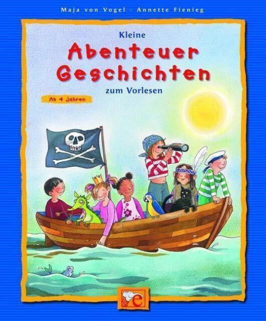 Fienieg, Annette - Kleine Abenteuer-Geschichten zum Vorlesen /4