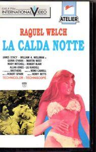LA-CALDA-NOTTE-VHS-OTTIME-CONDIZIONI-RAQUEL-WELCH