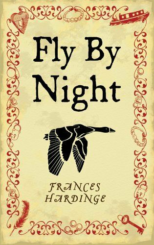Fly By Night By Frances Hardinge. 9781405020787