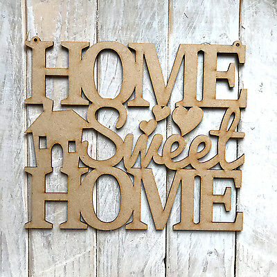 Home Sweet Home  House  Home  Wood Cut Out Laser Cut