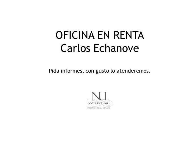 Oficina en Renta, Carlos Echanove .