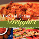 Tropical Ghana Delights by Charles Cann (Paperback, 2007)