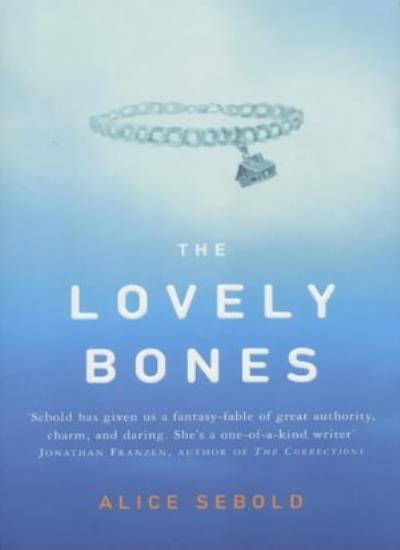 The Lovely Bones By Alice Sebold. 9780330485395