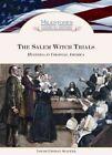 Salem Witch Trials: Hysteria in Colonial America by Louise Chipley Slavicek (Hardback, 2011)