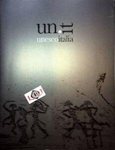 UN.IT Unesco Italia Siti Patrimonio Mondiale nell'opera di 14 Fotografi 2008