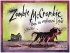 Zombie Mccrombie von Michael Ward (2015, Gebundene Ausgabe)