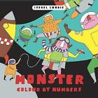 Colour by Numbers: Monster Mayhem by Isobel Lundie (Other book format, 2017)