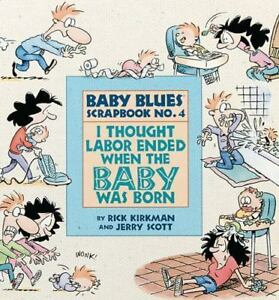 I-Thought-Labor-Ended-When-The-Baby-Was-Born-By-Scott-Jerry-Kirkman-Rick