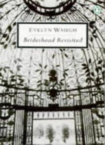 BRIDESHEAD-REVISITED-THE-SACRED-AND-PROFANE-MEMORIES-OF-CAPTAIN-By-EVELYN-WAUG