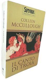 Colleen McCullough IL CANTO DI TROIA SuperBur 2001