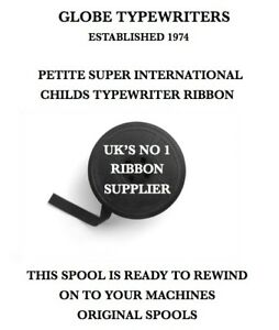 CHILDS PETITE SUPER INTERNATIONAL TYPEWRITER RIBBON ON A SPOOL READY TO REWIND
