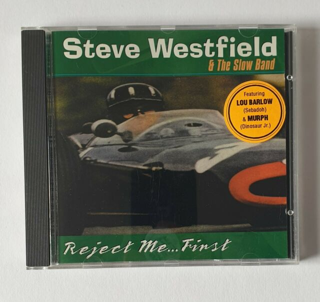 ✿✿Steve Westfield & The Slow Band – Reject Me... First - 1996 - Country Rock✿✿
