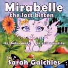 Mirabelle The Lost Kitten 9781449055936 by Sarah Gaichies Book