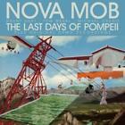 The Last Days Of Pompeii Sp.Edit. von Nova Mob (2011)