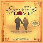 Surprised by Love: One Couple's Journey from Infidelity to True Love by Jay Kent-Ferraro, Julie Kent-Ferraro (Paperback / softback, 2011)