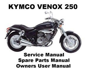 Kymco Venox 250 Motorcycle Owners Workshop Service Repair Parts Manual Pdf Files Ebay