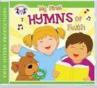 My First Hymns of Faith CD by Twin Sisters(r), Kim Mitzo Thompson, Karen Mitzo Hilderbrand (CD-Audio, 2011)