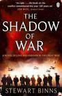 The Shadow of War by Stewart Binns (Paperback, 2014)