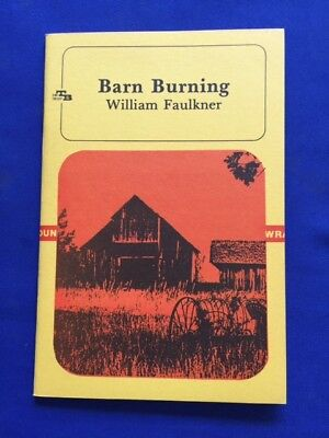 BARN BURNING - FIRST SEPARATE EDITION BY WILLIAM FAULKNER ...