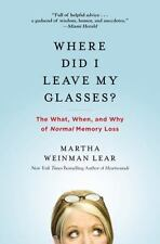 Where Did I Leave My Glasses?: The What, When, and Why of Normal Memory Loss - L