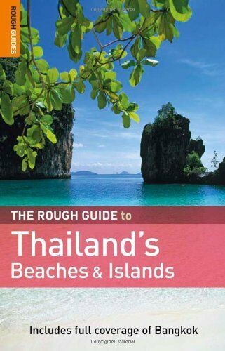 The Rough Guide to Thailand's Beaches & Islands By Lucy Ridout, Paul Gray