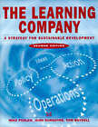 Learning Company: A Strategy for Sustainable Development by Mike Pedler, John Burgoyne, Tom Boydell (Paperback, 1996)